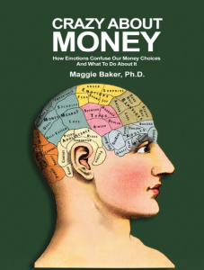 crazy about money Maggie Baker